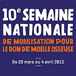 10è semaine nationale de mobilisation pour le don de moelle osseuse